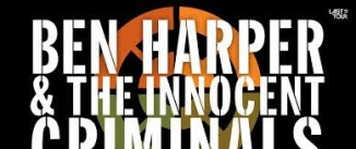 Go to event: BEN HARPER & THE INNOCENT CRIMINALS