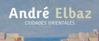 Ir al evento: LAS CIUDADES ORIENTALES de André Elbaz