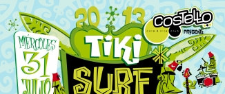 Ir al evento: TIKI SURF PARTY con Pablo Oliva Band y Los 40 Surferos