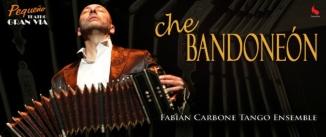 Ir al evento: CHE BANDONEÓN - Fabián Carbone