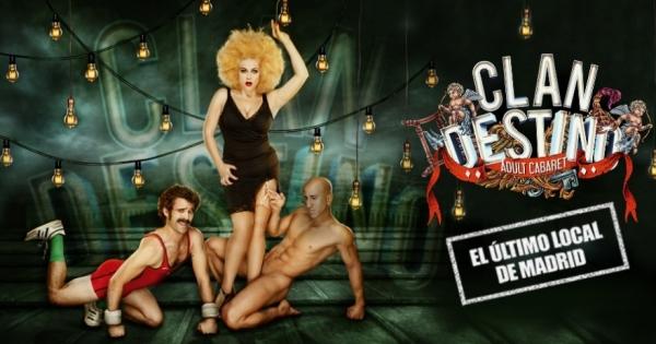 Ir al evento: CLANDESTINO Adult Cabaret