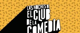 Ir al evento: Las noches de EL CLUB DE LA COMEDIA