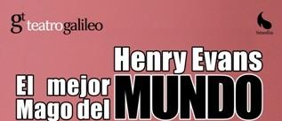 Ir al evento: HENRY EVANS El mejor mago del mundo