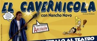 Ir al evento: EL CAVERNÍCOLA - Nancho Novo (8ª temporada)
