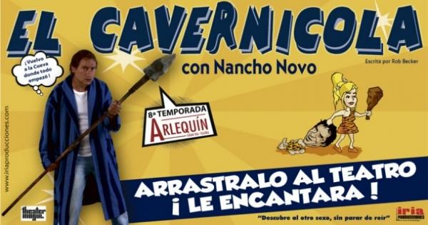 Ir al evento: EL CAVERNÍCOLA - Nancho Novo (9ª temporada)