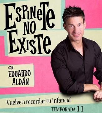 Ir al evento: Eduardo Aldán: ESPINETE NO EXISTE (12ª temporada)
