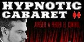 Ir al evento: HYPNOTIC CABARET