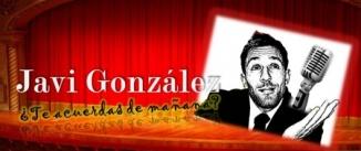 Ir al evento: JAVI GONZÁLEZ - ¿Te acuerdas de mañana?