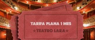 Ir al evento: ABONO 1 MES TEATRO LARA