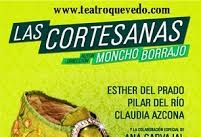 Ir al evento: LAS CORTESANAS de Moncho Borrajo