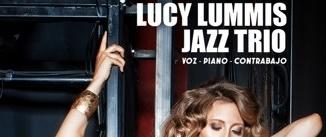 Ir al evento: LUCY LUMMIS JAZZ TRÍO