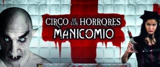 Ir al evento: MANICOMIO Circo de los Horrores