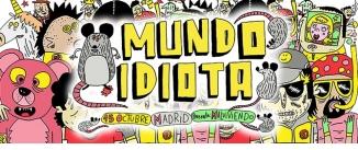 Go to event: Festival Mundo Idiota