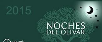 Ir al evento: LAS NOCHES DEL OLIVAR 2015