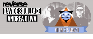 Go to event: REVERSE: DAVIDE SEQUILLACE y ANDREA OLIVA