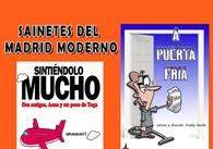 Ir al evento: SAINETES DEL MADRID MODERNO