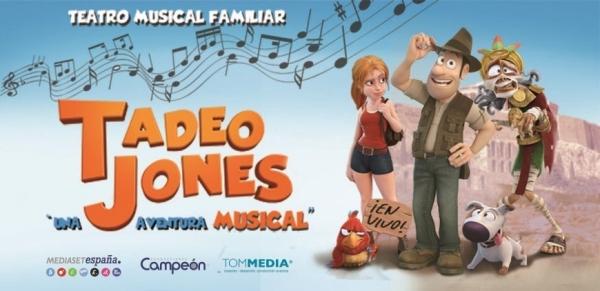 Ir al evento: TADEO JONES El musical