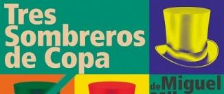 Ir al evento: TRES SOMBREROS DE COPA