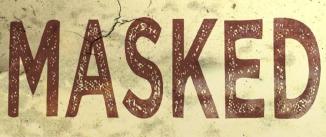 Ir al evento: MASKED