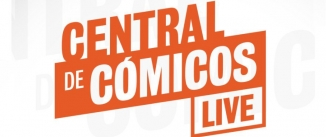 Ir al evento: CENTRAL DE CÓMICOS LIVE (CC)