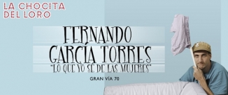 Ir al evento: FERNANDO GARCÍA - Lo que yo sé de las mujeres