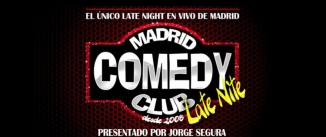 Ir al evento: MADRID COMEDY CLUB LATE NITE