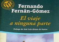 Ir al evento: EL VIAJE A NINGUNA PARTE de Fernando Fernán Gómez