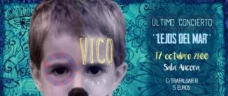 Ir al evento: VICO - LEJOS DEL MAR